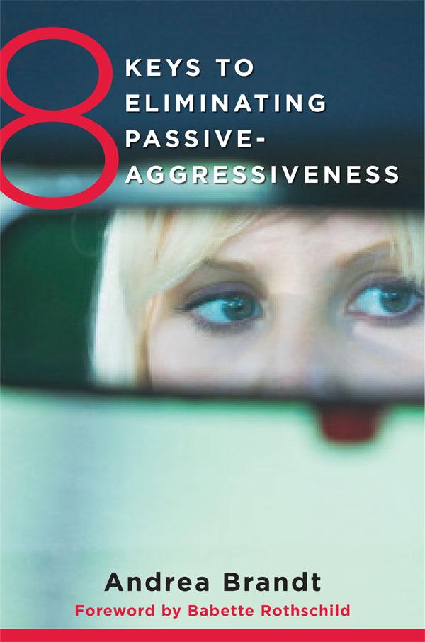 Passive Aggressive Book Dr Andrea Brandt